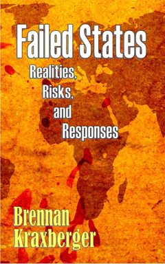 Failed States: Realities, Risks, and Responses